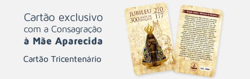 Cartão Tricentenário